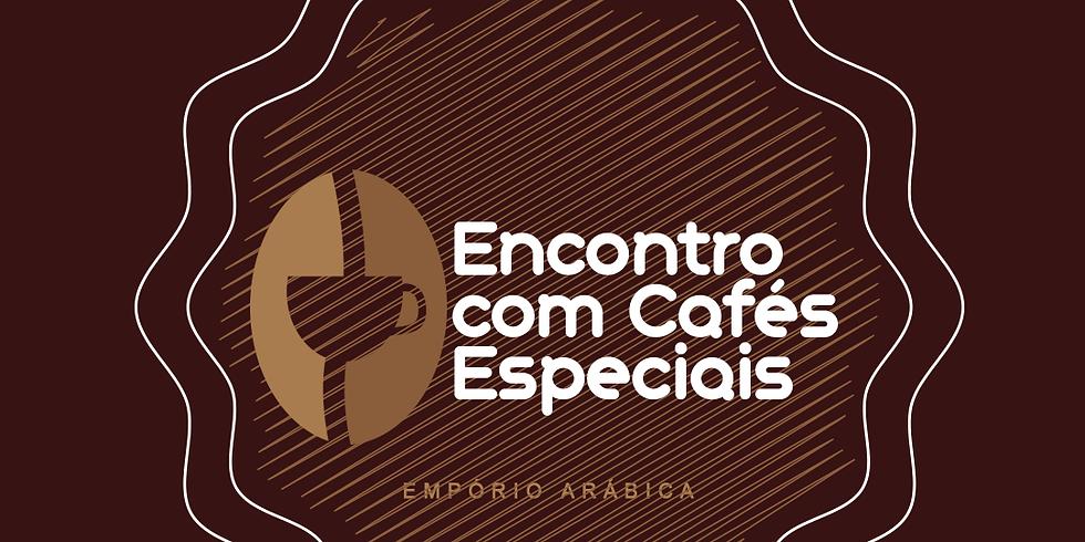 2º ENCONTRO COM CAFÉS ESPECIAIS