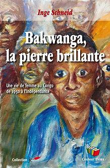 Bakwanga, la pierre brillante - Inge Schneid