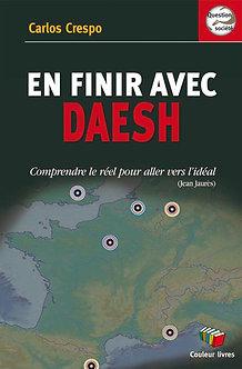 En finir avec Daesh - Carlos Crespo