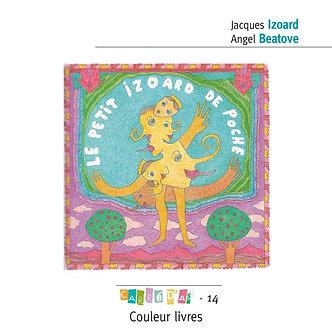 Le petit Izoard de poche - Jacques Izoard et Angel Beatove