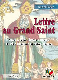 Lettre au Grand Saint - Daniel Simon