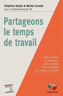 Partageons le temps de travail - Delphine Houba et Michel Cermak