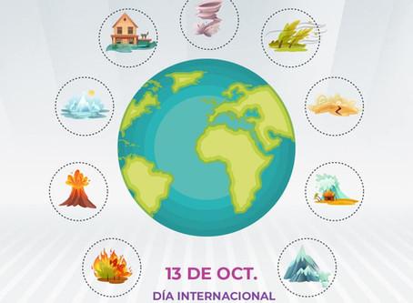 13 de Octubre - Día internacional para la Reducción de Desastres Naturales