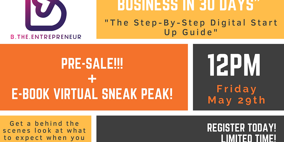 """""""How to Start a Business in 30 Days"""" SNEAK PEAK"""