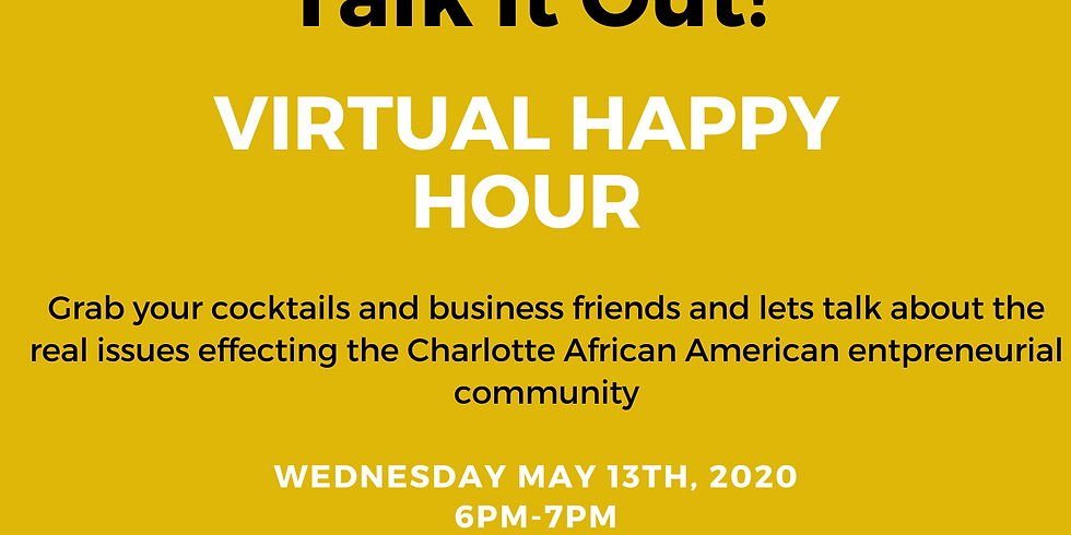 """""""Talk It Out"""" Virtual Happy Hour"""