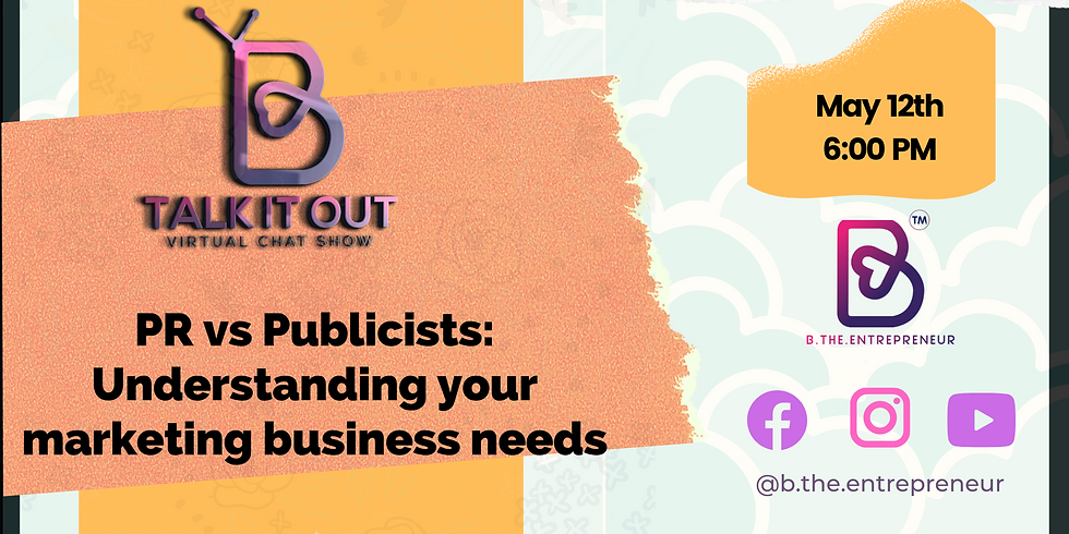 Talk It Out - PR vs Publicists: Understanding your marketing business needs