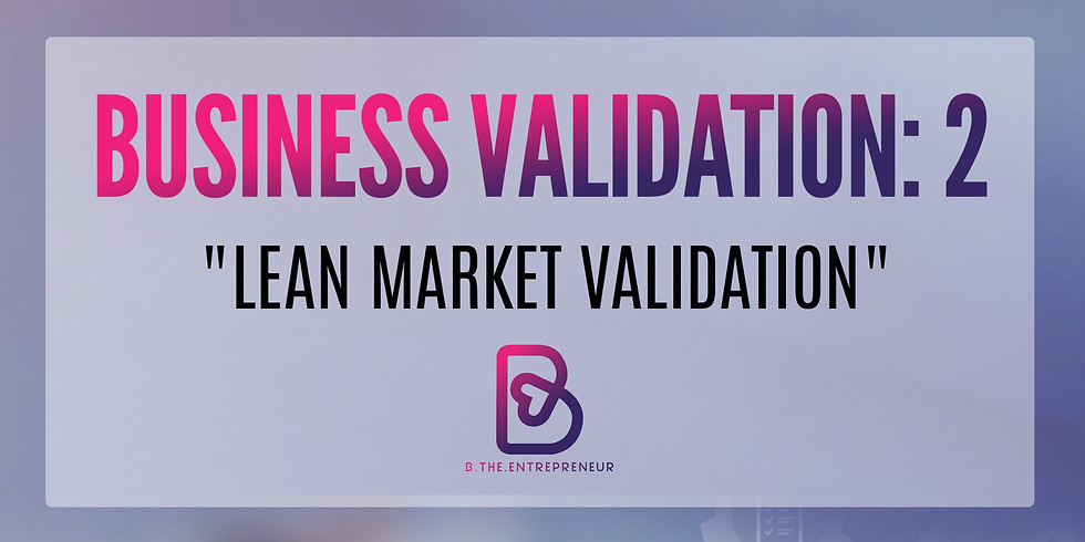 """Validate Your Business Virtual Workshop: """"Is My Business Feasible and Profitable?"""""""