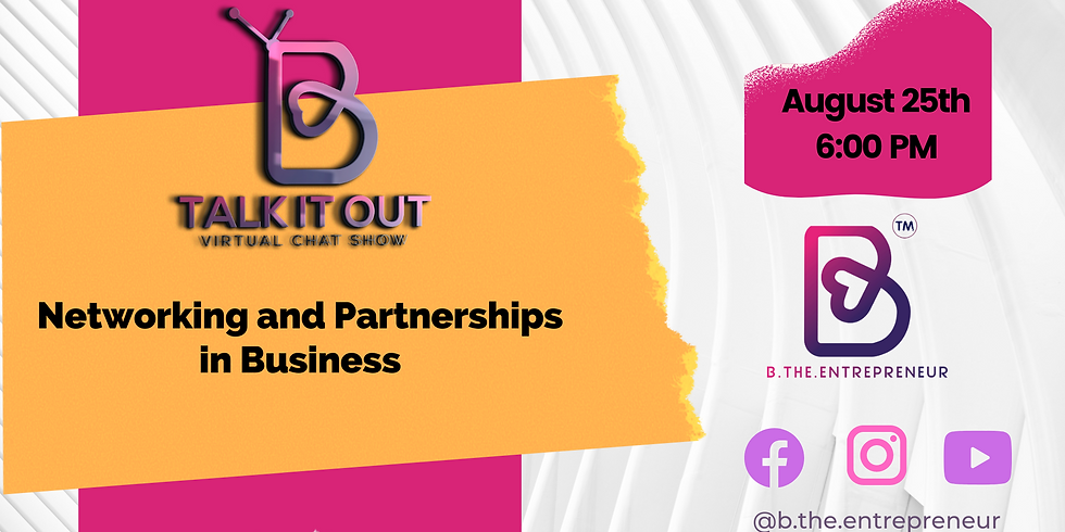 Talk It Out - Networking and Partnerships in Business