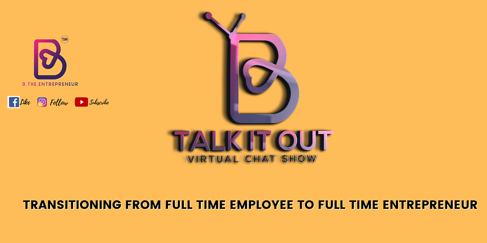 Transitioning from full time employee to full time entrepreneur (1)