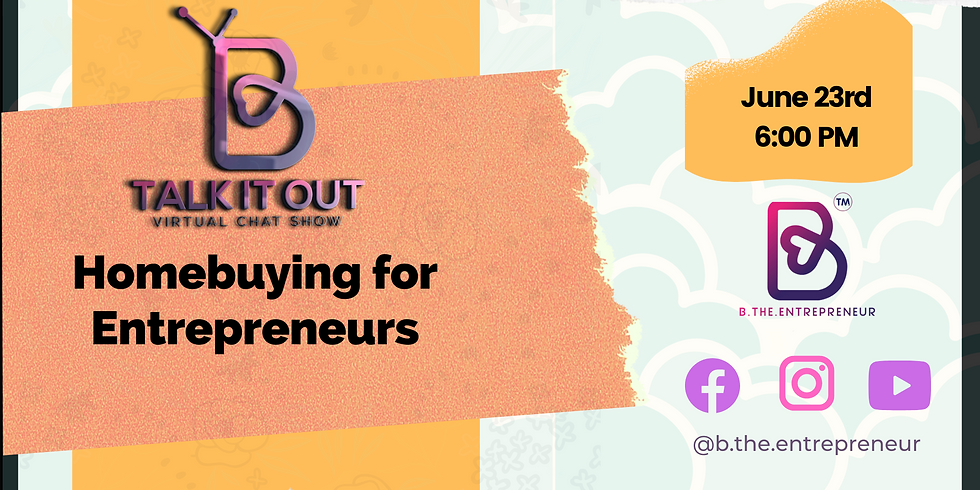 Talk It Out - Homebuying for Entrepreneurs