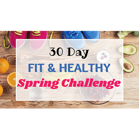 Copy of Copy of 30 Fit & Healthy Spring