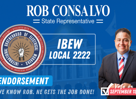 The IBEW Local 2222 Endorses Rob Consalvo for State Representative