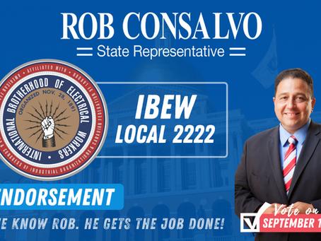The IBEW Local 2222 Endorses Rob Consalvo for State Representative