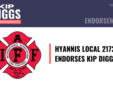 Hyannis Firefighters Local 2172 Proudly Endorses Democrat Kip Diggs