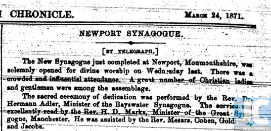 Newspaper cutting from the Jewish Chronicle abot the opening of Newport Synagogue.