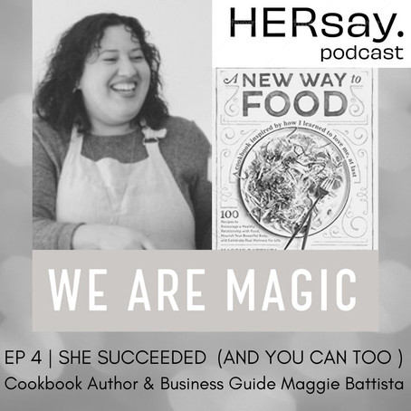 She Succeeded (And You Can Too): Cookbook Author & Business Guide, Maggie Battista