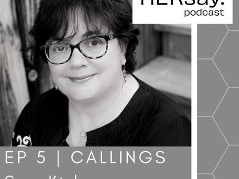 Callings: Helping Women Heal - Sue Kirby, Founder & CEO, Brightstar Community