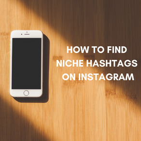 HOW TO: Find niche hashtags on Instagram