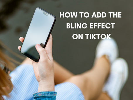 HOW TO: Add the bling effect on TikTok