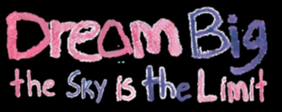 Dream-Big-Tag-Transparent.png
