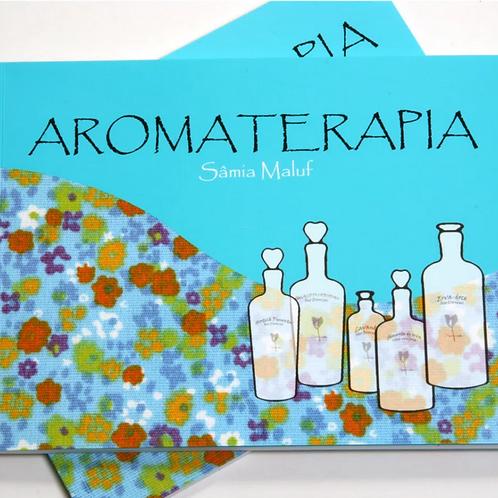 Livro Abordagem Sistêmica da Aromaterapia (Sâmia Maluf)
