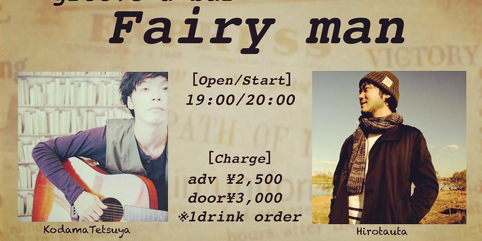 groove & bar『Fairy man』