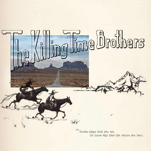 The Killing Time Brothers