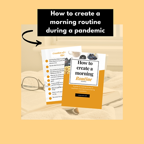 How to create a morning routine during a pandemic.