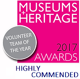 Highly commended at 2017 Museums and Heritage Awards, Volunteer Team of the Year.