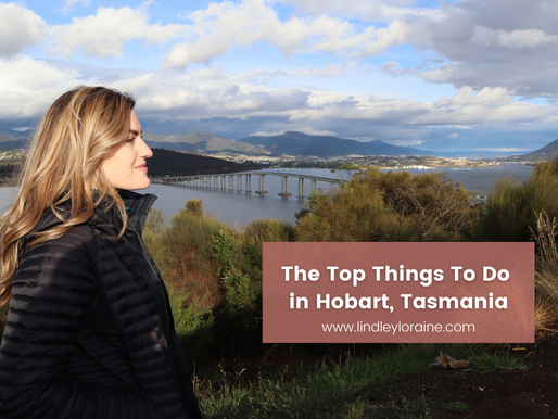 The Top Things to See and Do in Hobart, Tasmania