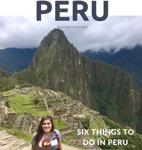Six Things to do Peru | Peru Travel Tips