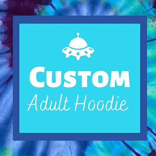 Custom Adult Tie Dye Hoodie