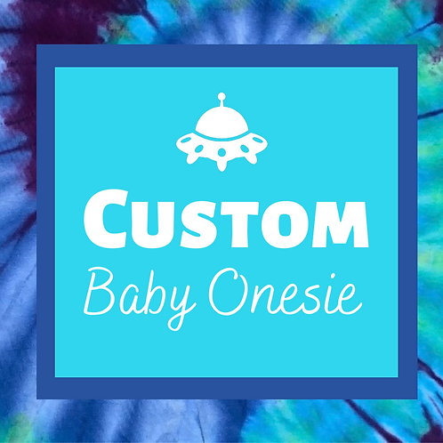 Custom Baby Tie Dye Onesie