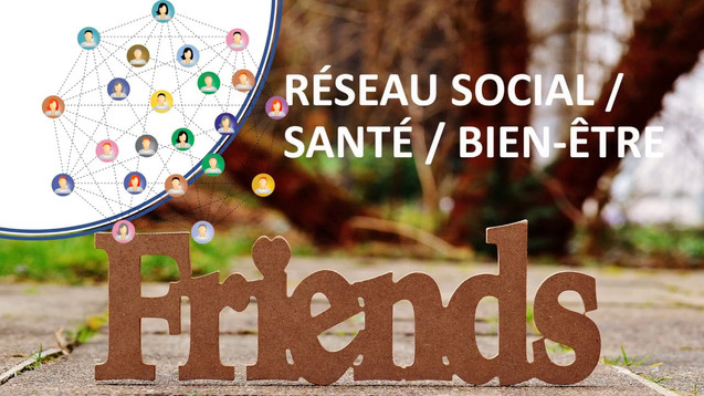 Réseau social / Santé / Bien Être