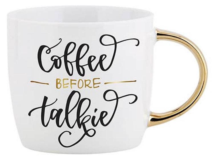 Coffee before Talkie Mug