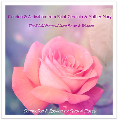 Clearing & Activation from Saint German & Mother Mary