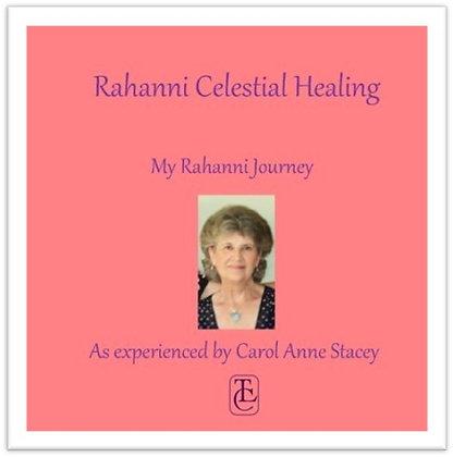 My Rahanni Journey