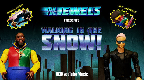 """Walking In The Snow"" for Run The Jewels"