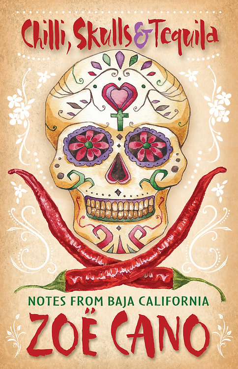Chilli, Skulls & Tequila