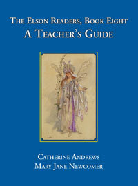 The Elson Readers, Book Eight, Teacher's Guide