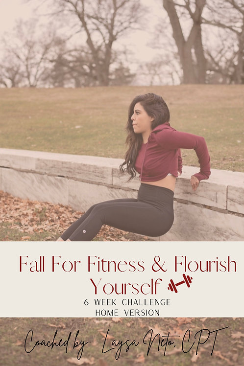 FALL FOR FITNESS & FLOURISH YOURSELF: Home Edition