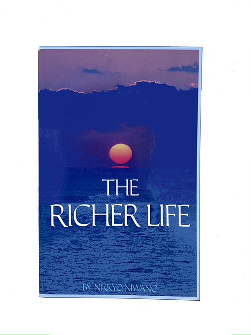 The Richer Life