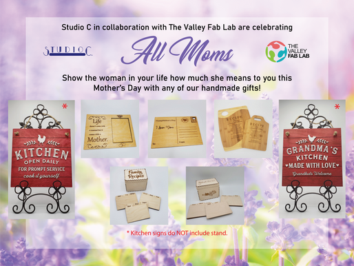 Mother's Day Items Available @ Studio C