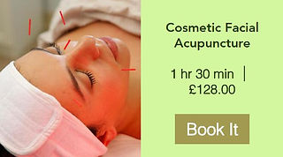Cosmetic Facial Acupuncture booking - 07393 130063