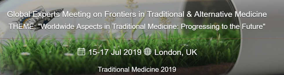 Global Experts Meeting in Tranditional Medicine 2019 London UK