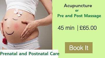 Prenatal and Postnatal Care    Acupuncture   Pregnancy Massage