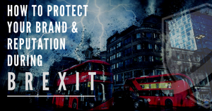 How to prepare for Brexit, crisis communication