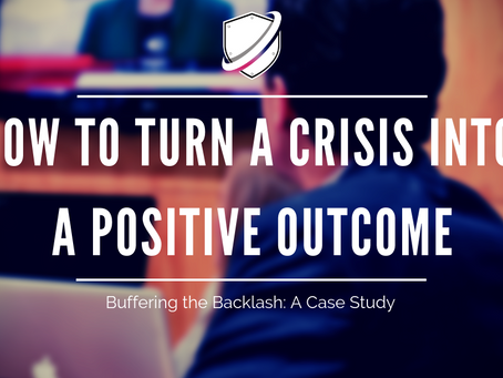 How to turn a crisis into a positive outcome: buffering the backlash