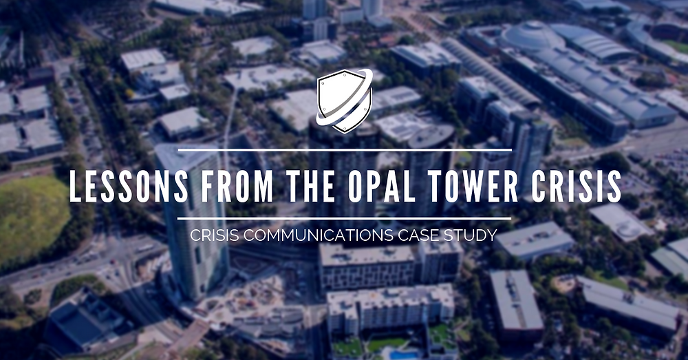 Lessons from the Opal Tower Crisis - Crisis Communications