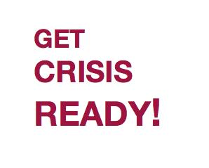 Get Crisis Ready!